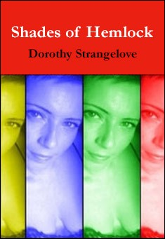 Shades of Hemlock by Dorothy Strangelove