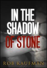 shadow-of-stone-kaufman