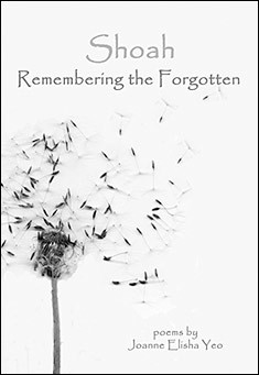 Shoah: Remembering the Forgotten by Joanne Elisha Yeo Jia Xuan