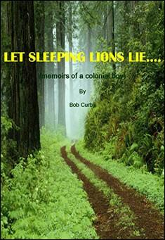 Let Sleeping Lions Lie by Bob Curby