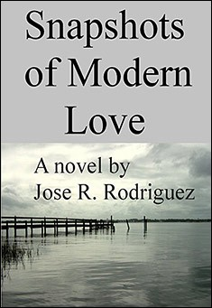 Snapshots of Modern Love by Jose Rodriguez