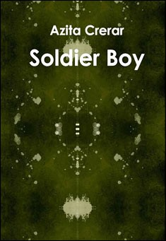 Soldier Boy by Azita Crerar