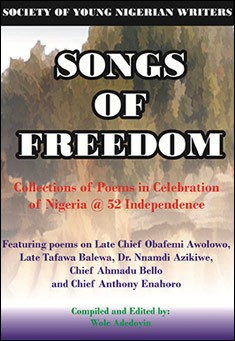 Songs of Freedom edited by Wole Adedoyin