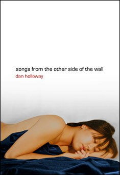 Songs from the other side of the Wall by Dan Holloway