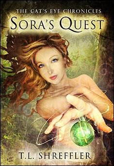 Sora's Quest (The Cat's Eye Chronicles #1) By T. L. Shreffler
