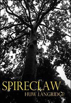 Spireclaw by Huw Langridge