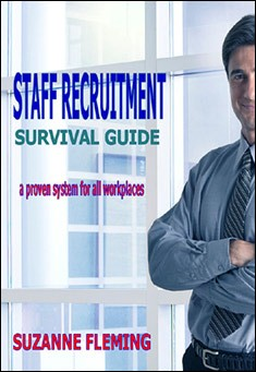 Staff Recruitment Survival Guide by Suzanne Fleming