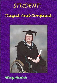 Student: Dazed and Confused - Wendy Maddocks