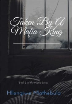 Cover for Taken By a Mafia King, by Hlengiwe Mathebula.