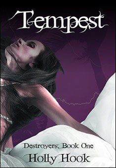 Tempest (Destroyers, Book One) by Holly Hook