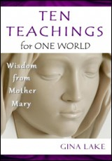 ten-teachings-mother-mary-gina-lake