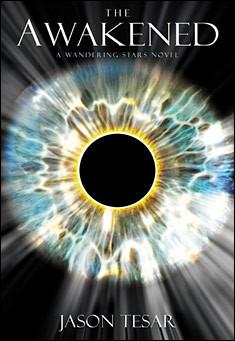 The Awakened: Book One by Jason Tesar