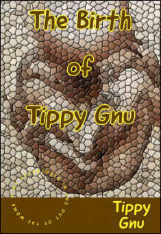 Book cover: The Birth of Tippy Gnu