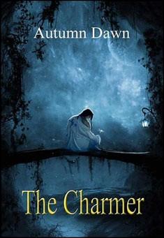 The Charmer by Autumn Dawn