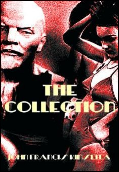 The Collection. By John Francis Kinsella