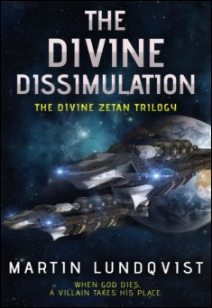 Book cover: The Divine Dissimulation, by Martin Lundqvist