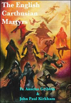 Book Cover: The English Carthusian Martyrs