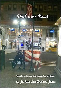 The Excess Road by Joshua Lee Andrew Jones