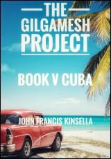the-gilgamesh-project-book-v-cuba