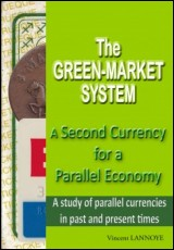 the-green-market-system-a-second-currency-for-a-parallel-economy