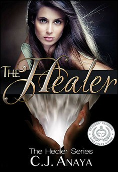 The Healer. By C.J. Anaya