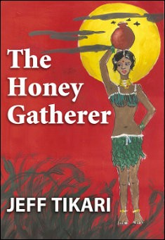 The Honey Gatherer. By Jeff Tikari