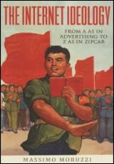 the-internet-ideology-massimo-moruzzi