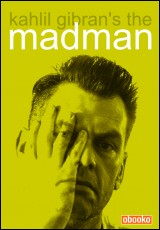the-madman-kahlil-gibran