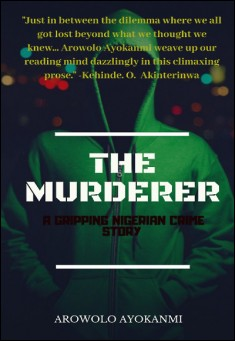 Book cover: The Murderer, by Arowolo Ayokanmi