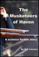 Book cover: The Musketeers of Haven