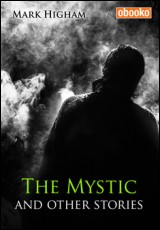 the-mystic-higham