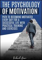 the-psychology-of-motivation