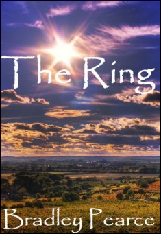 The Ring. By Bradley Pearce. Adventure story