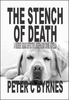 The Stench of Death. By Peter C Byrnes