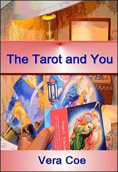 The Tarot and You by Vera Coe