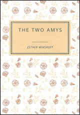 the-two-amys-esther-minskoff
