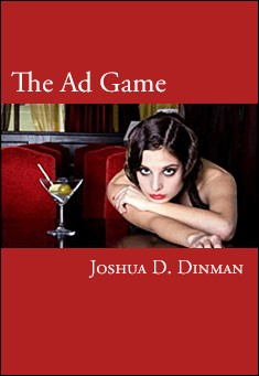 The Ad Game by Joshua D. Dinman