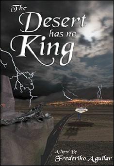 The Desert has no King - Frederiko Aguilar