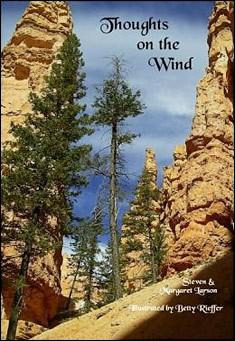 Thoughts on the Wind by Steven and Margaret Larson