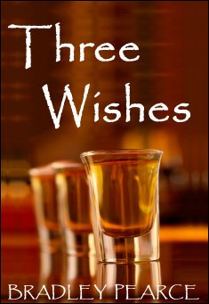 Book cover: Three Wishes By Bradley Pearce