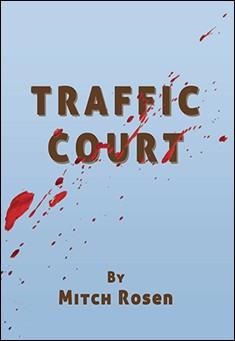 Traffic Court By Mitch Rosen