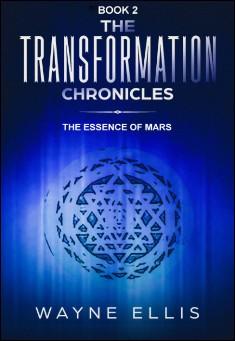 The Essence of Mars - Wayne Ellis