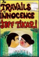 travails-of-innocence-tikari