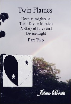 Twin Flames Part Two. By Joleen Books