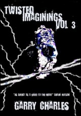 twisted-imaginings-vol3-charles
