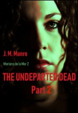 the-undeparted-dead-part-2