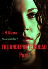 the-undeparted-dead-part-1