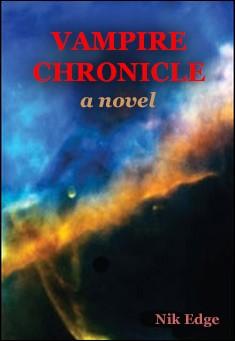 Vampire Chronicle by Nik Edge
