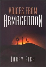 voices-from-armageddon-larry-rich