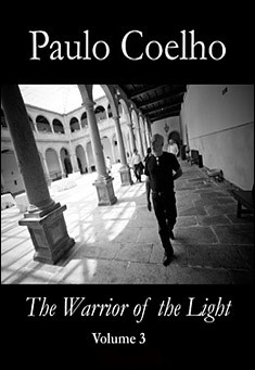 The Warrior of the Light: Vol.3 by Paulo Coelho